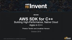 Embedded thumbnail for AWS re:Invent 2015 | (DEV204) Building High-Performance Native Cloud Apps In C++