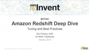 Embedded thumbnail for AWS re:Invent 2015   (BDT401) Amazon Redshift Deep Dive: Tuning and Best Practices