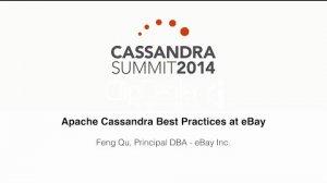Embedded thumbnail for eBay: Apache Cassandra Best Practices at Ebay
