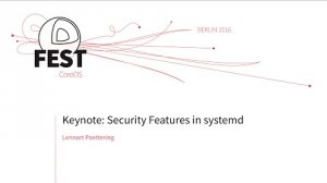 Embedded thumbnail for Keynote: Security Features in systemd, Lennart Poettering