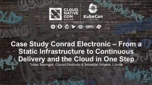 Embedded thumbnail for Case Study Conrad Electronic – From a Static Infrastructure to Continuous Delivery and the Cloud