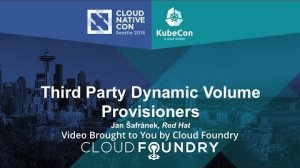 Embedded thumbnail for Third Party Dynamic Volume Provisioners by Jan Šafránek, Red Hat