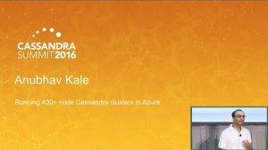 Embedded thumbnail for Running 400-node Cassandra + Spark Clusters in Azure (Anubhav Kale, Microsoft) | C* Summit 2016
