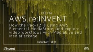 Embedded thumbnail for AWS re:Invent 2017: NEW LAUNCH! Hear how the Pac-12 is using AWS Elemental MediaStor (CTD204)