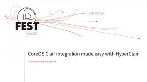 Embedded thumbnail for CoreOS Clair integration made easy with HyperClair