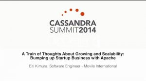 Embedded thumbnail for Movile: Thoughts About Growing and Scalability — Bumping up Startup Business with Apache Cassandra