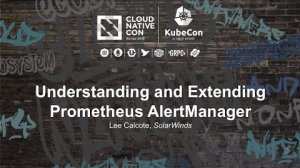 Embedded thumbnail for Understanding and Extending Prometheus AlertManager [I] - Lee Calcote, SolarWinds