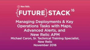 "Embedded thumbnail for FutureStack16 SF: ""Managing Deployments & Key Operations Tasks,"" Michael Caron Part 2"