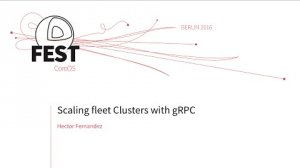 Embedded thumbnail for Scaling fleet Clusters with gRPC