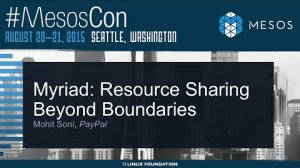Embedded thumbnail for Myriad: Resource Sharing Beyond Boundaries