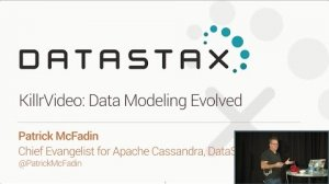 Embedded thumbnail for KillrVideo: Data Modeling Evolved (Patrick McFadin, Datastax) | Cassandra Summit 2016