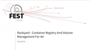 Embedded thumbnail for Dockyard - Container Registry And Volume Management For rkt