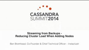 Embedded thumbnail for Instaclustr: Streaming From Backups – Reducing Cluster Load When Adding Nodes