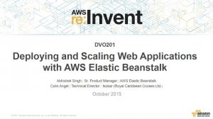 Embedded thumbnail for AWS re:Invent 2015 | (DVO201) Scaling Your Web Applications with AWS Elastic Beanstalk
