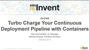Embedded thumbnail for AWS re:Invent 2015 | (DVO305) Turbocharge Your Continuous Deployment Pipeline with Containers