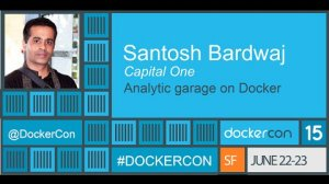 Embedded thumbnail for Analytic Garage on Docker at Capital One