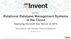 Embedded thumbnail for AWS re:Invent 2015 | (DAT302) Relational Database Management Systems in the Cloud