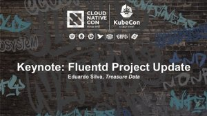 Embedded thumbnail for Keynote: Fluentd Project Update - Eduardo Silva, Treasure Data