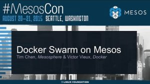 Embedded thumbnail for Docker Swarm on Mesos