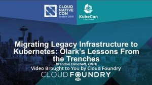 Embedded thumbnail for Migrating Legacy Infrastructure to Kubernetes: Olark's Lessons From the Trenches