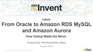 Embedded thumbnail for AWS re:Invent 2015 | (ISM304) From Oracle to Amazon RDS MySQL and Amazon Aurora