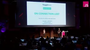 Embedded thumbnail for OnConnectionLost: The life of an offline web application | JSConf EU 2015