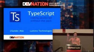 Embedded thumbnail for DevNation 2015 - Typescript: Coding javascript without the pain