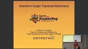 Embedded thumbnail for DataStax | Graph Computing with Apache TinkerPop (Marko Rodriguez) | Cassandra Summit 2016