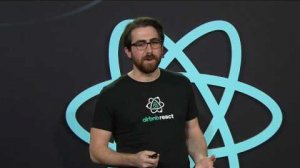 "Embedded thumbnail for Leland Richardson - React Native in the ""Brown Field"" - React Conf 2017"