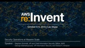 Embedded thumbnail for AWS re:Invent 2015   (SPOT303) Security Operations at Massive Scale