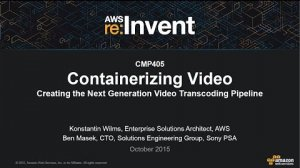 Embedded thumbnail for AWS re:Invent 2015   (CMP405) Containerizing Video: The Next Generation Video Transcoding Pipeline