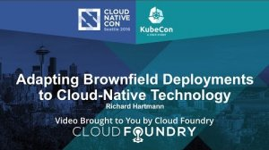 Embedded thumbnail for Adapting Brownfield Deployments to Cloud-Native Technology by Richard Hartmann