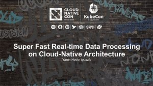 Embedded thumbnail for Super Fast Real-time Data Processing on Cloud-Native Architecture [I] - Yaron Haviv, iguazio