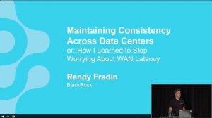 Embedded thumbnail for Maintaining Consistency Across Data Centers (Randy Fradin, BlackRock) | Cassandra Summit 2016