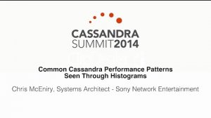 Embedded thumbnail for Sony Network Entertainment: Common Cassandra Performance Patterns Seen Through Histograms