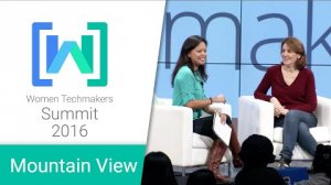 Embedded thumbnail for Women Techmakers Mountain View Summit 2016: Lessons in Leadership Fireside Chat