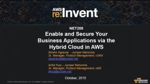 Embedded thumbnail for AWS re:Invent 2015 | (NET208) Enable & Secure Your Business Apps via the Hybrid Cloud on AWS