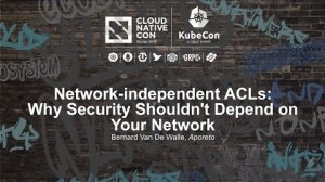 Embedded thumbnail for Network-independent ACLs: Why Security Shouldn't Depend on Your Network [I] - Bernard Van De Walle