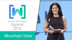 Embedded thumbnail for Women Techmakers Mountain View Summit 2016: TechWomen