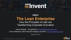 Embedded thumbnail for AWS re:Invent 2015 | (ISM207) How the Principles of Lean Transform Innovation