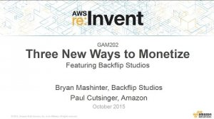 Embedded thumbnail for AWS re:Invent 2015 | (GAM202) Three New Ways to Monetize featuring Backflip Studios