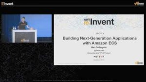 Embedded thumbnail for AWS re:Invent 2015 | (DVO313) Building Next-Generation Applications with Amazon ECS