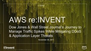 Embedded thumbnail for AWS re:Invent 2017: Dow Jones & Wall Street Journal's journey to manage traffic spik (CTD304)
