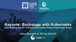 Embedded thumbnail for Keynote: Backstage with Kubernetes by Chen Goldberg, Google
